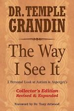 The Way I See It by Temple Grandin (2014, Hardcover, Revised, Expanded)