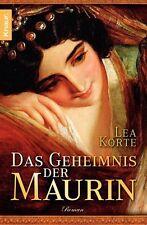 Das Geheimnis der Maurin von Lea Korte (2012, Taschenbuch)