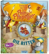 Entdecke die Welt mit Polo Propeller - Die Ritter von Maren Klitzing (2012,...