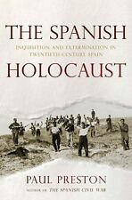 The Spanish Holocaust: Inquisition and Extermination in Twentieth-Cent-ExLibrary