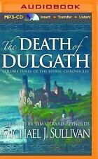 The Death of Dulgath by Michael J. Sullivan (2016, MP3 CD, Unabridged)