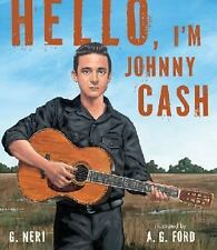 Hello, I'm Johnny Cash by G. Neri (2014, Picture Book)
