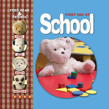 First Day at School (Fred Bear and Friends), Melanie Joyce