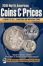 2010 North American Coins & Prices: A Guide to U.S., Canadian and Mexican Coins