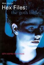 Hex Files: The Goth Bible-ExLibrary