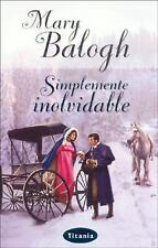 Simplemente Inolvidable (Spanish Edition)