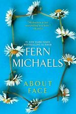 About Face by Fern Michaels VG C (2015, Trade-size PB)