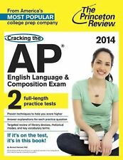 Cracking the AP English Language & Composition Exam, 2014 Edition (College Test
