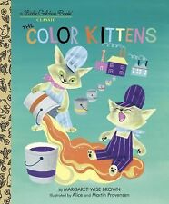 Little Golden Book Ser.: The Color Kittens by Margaret Wise Brown (2003,...