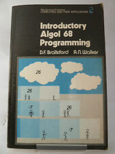 INTRODUCTORY ALGOL 68 PROGRAMMING by DF BRAILSFORD & AN WALKER 1979