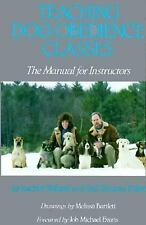 Teaching Dog Obedience Classes: The Manual for Instructors