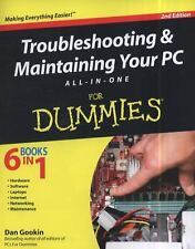 Troubleshooting and Maintaining Your PC All-in-One for Dummies® by Dan Gookin...