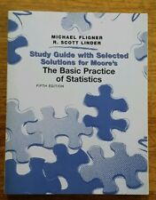 THE BASIC PRACTICE OF STATISTICS DAVID S MOORE 2009 PAPERBACK STUDY GUIDE