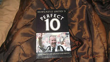 NEWCASTLE UNITED'S PERFECT 10, JOHN GIBSON'S 10 GREATEST EVER HEROES