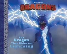 The Dragon That Rides on Lightning How to Train Your Dragon TV