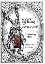 Alice's Nightmare in Wonderland Colouring Book by Jonathan Green (Paperback) NEW