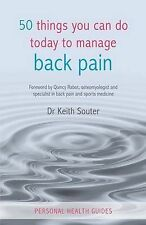 50 Things You Can Do Today To Manage Back Pain, Keith Souter, New Book