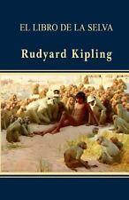El Libro de la Selva by Rudyard Kipling (2013, Paperback)
