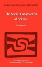 Sociology of the Sciences - Monographs: The Social Construction of Science :...