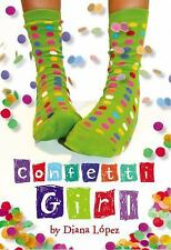 Confetti Girl by Diana López (2010, Paperback)