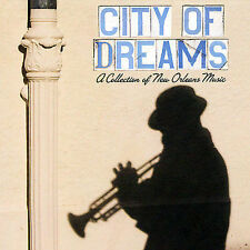 City of Dreams: A Collection of New Orleans Music [Box] by Various Artists...