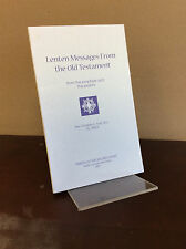 Lenten Messages from the Old Testament - REv Charles Yost - 2001 - Catholic