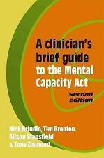 A Clinician's Brief Guide to the Mental Capacity Act, Stansfield, Alison, Branto