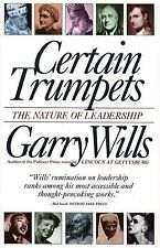 Certain Trumpets: The Nature of Leadership Wills, Garry Paperback