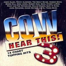 COW HEAR THIS! 3 - JASON ALLEN, TOMMY ALVERSON, GARY P NUMAN, WILLIE NELSON, ~~~