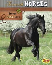 Favorite Horses: Breeds Girls Love (Crazy About Horses)-ExLibrary