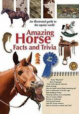 Amazing Facts & Trivia: Amazing Horse Facts and Trivia by Gary Mullen (2009,...