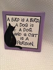 A CAT IS A PERSON plaque Tabletop or Hang Our Name is Mud Purple Black White