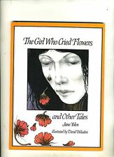 THE GIRL WHO CRIED FLOWERS-JANE YOLEN-1985-SIGNED/INSCRIBED BY AUTHOR-NR FN-