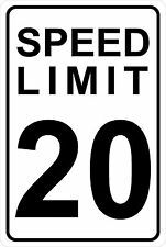 Speed Limit 20    Aluminum Sign 8 X 12