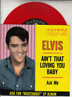 ELVIS PRESLEY Ain't That Loving You Baby & Ask Me PICTURE SLEEVE RED VINYL NEW
