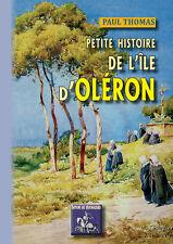 Petite Histoire de l'île d'Oléron - Paul Thomas
