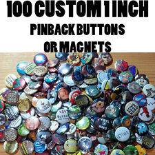 "100 Custom 1"" inch Magnet Buttons Badges Pins Pinback punk band one inch merch"