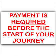 Payment Required Before Journey Sticker-Self Adhesive Taxi Minicab Car Cab Sign