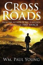 Cross Roads by Wm. Paul Young (2012, Hardcover, Large Type) BRAND NEW UNREAD