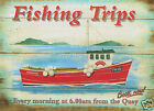 RETRO METAL PLAQUE/FUNNY :Fishing Trips, Sign/Ads