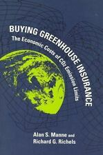 Buying Greenhouse Insurance: The Economic Costs of CO2 Emission Limits-ExLibrary