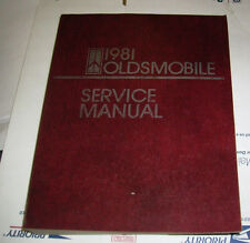 1981 Oldsmobile Cutlass Toranado 88 98 Original Service Manual