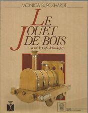 CATALOGO MOSTRA_MONICA BURCKHARDT_ LE JOUET DE BOIS / DE TOUS LES TEMPS _ 1987