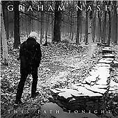 Graham Nash - This Path Tonight (2016) 10 TRACK CD ALBUM IN GF DIGI WITH BOOKLET
