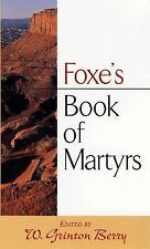 Foxe's Book of Martyrs by John Foxe (1999, Paperback)