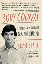 Body Counts : A Memoir of Activism, Sex, and Survival by Sean Strub (2014, Paper