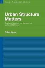 Urban Structure Matters : Residential Location, Car Dependence and Travel...