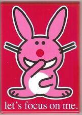 Happy Bunny Figure let's focus on me. Refrigerator Magnet, NEW UNUSED