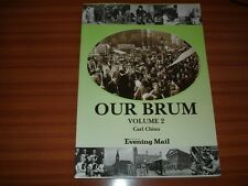 Our Brum: Vol 2 by Carl Chinn (Paperback, 1998) BIRMINGHAM