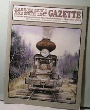 NARROW GAUGE & SHORT LINE GAZETTE  May/June 2003 NG&SLG